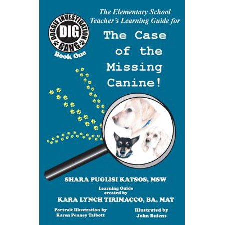 Doggie Investigation Gang, (Dig) : The Case of the Missing Canine - Teacher's Manual