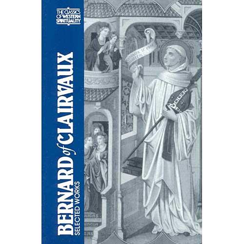 Bernard of Clairvaux : Selected Works