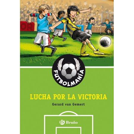 FUTBOLMANÍA. Lucha por la victoria - eBook