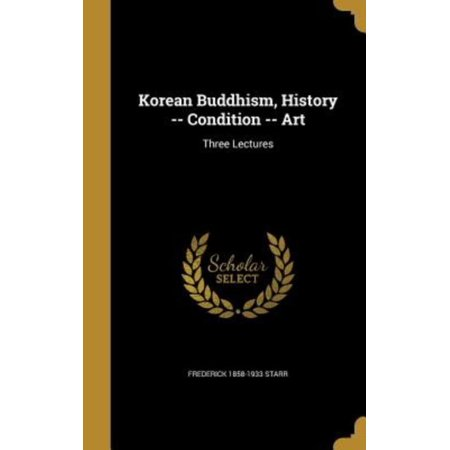 Korean Buddhism, History -- Condition -- Art: Three Lectures - image 1 of 1