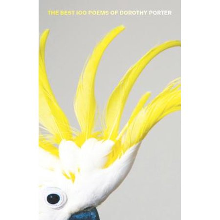 The Best 100 Poems of Dorothy Porter - eBook