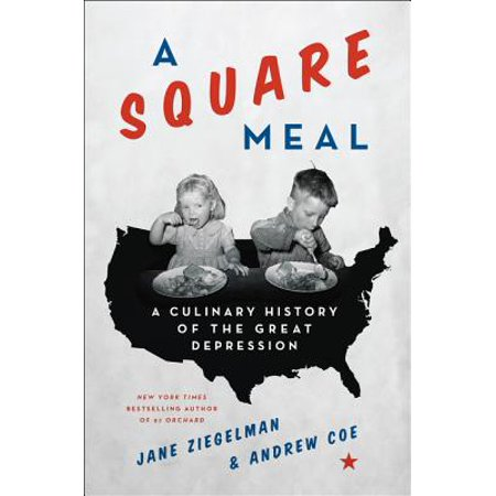 A Square Meal : A Culinary History of the Great
