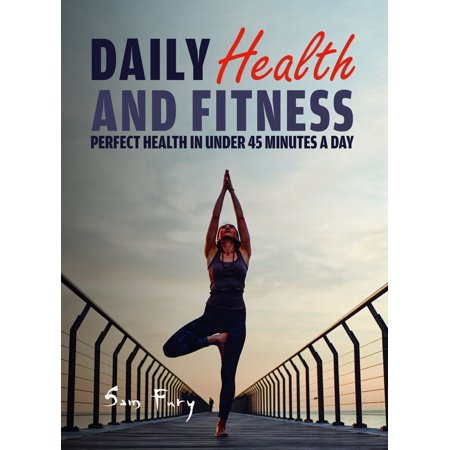 Daily Health and Fitness - eBook