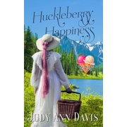 Huckleberry Happiness - eBook