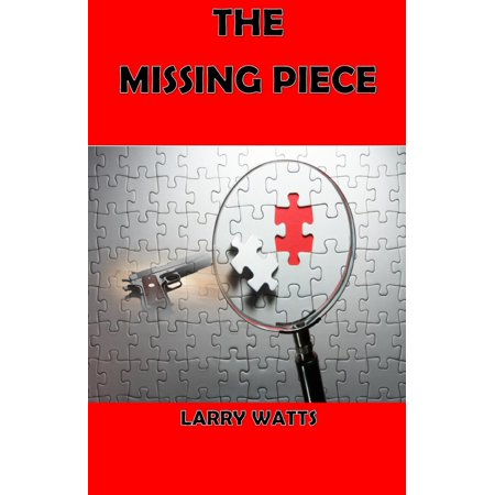 The Missing Piece - eBook