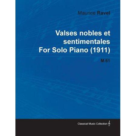 Valses Nobles Et Sentimentales by Maurice Ravel for Solo Piano (1911) (Ravel La Valse Piano Solo Sheet Music)