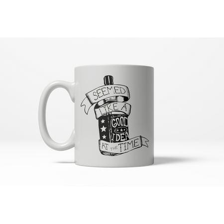 Crazy Dog TShirts - Seemed Like a Good Idea At the Time Funny Whiskey Ceramic Coffee Drinking Mug -11oz