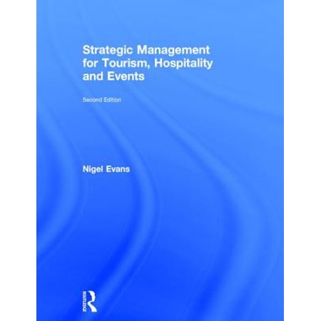 Strategic Management for Tourism, Hospitality and