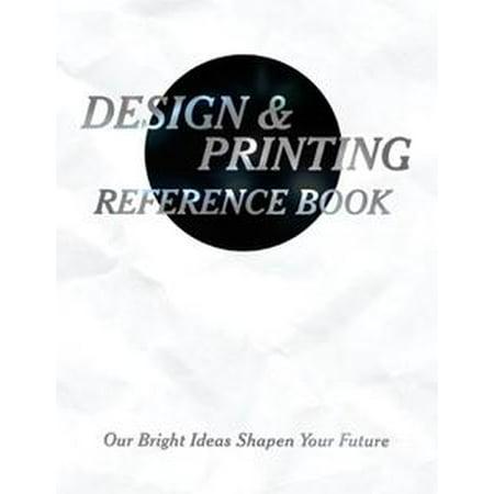 Future So Bright (Design & Printing Reference Book: Our Bright Ideas Sharpen Your Future -)