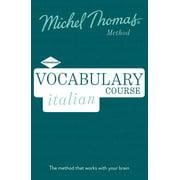 Vocabulary Italian (Learn Italian with the Michel Thomas Method)