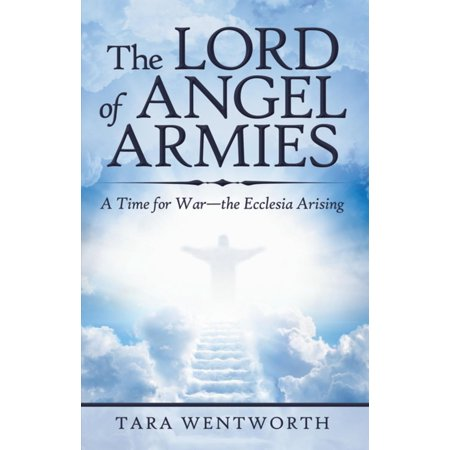 The Lord of Angel Armies - eBook