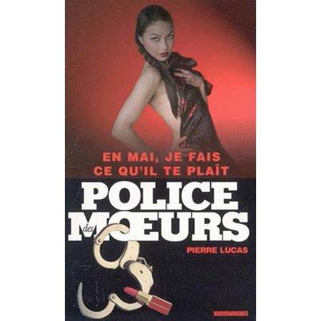 Police des moeurs n°167 En mai, je fais ce qu'il te plaît - (En Mai Fais Ce Qu Il Te Plais)
