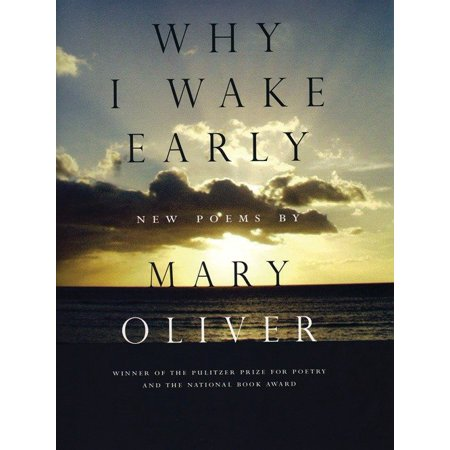 Why I Wake Early : New Poems