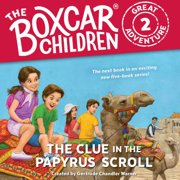 The Clue in the Papyrus Scroll - Audiobook