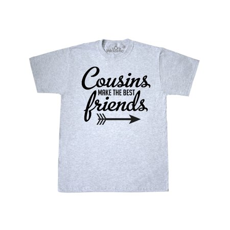 Cousins Make The Best Friends with Arrow T-Shirt