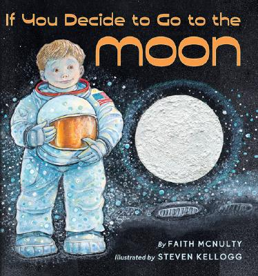 If You Decide to Go to the Moon (Hardcover)