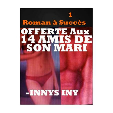 Offerte Aux 14 Amis De Son Mari - eBook