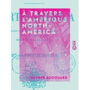 À travers l'Amérique - North-America - eBook