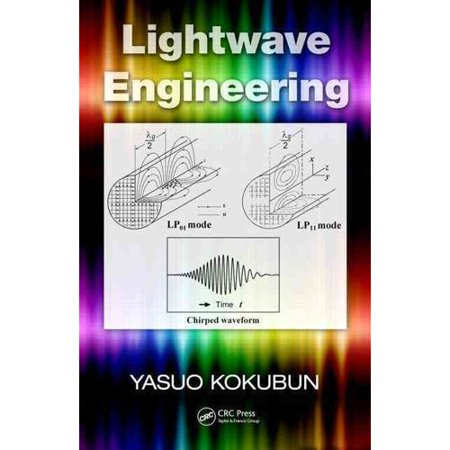 Lightwave Engineering  Optical Science And Engineering   Hardcover