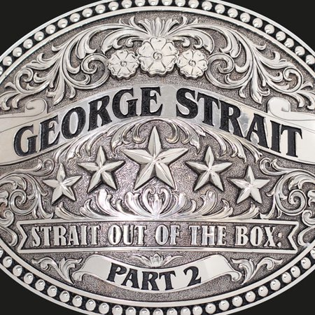 George Strait   Straight Out Of The Box Part 2  Walmart Exclusive   3Cd