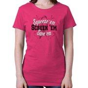 Breast Cancer Awareness Squeeze'em Save'em Screem'em Ladies Tee