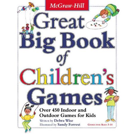 Great Big Book of Children's Games: Over 450 Indoor and Outdoor Games for Kids