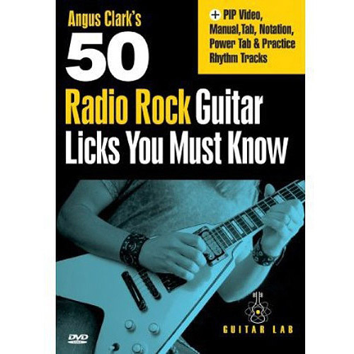 Angus Clark's 50 Radio Rock Guitar Licks You Must Know by Emedia