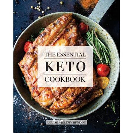 The Essential Keto Cookbook : 124+ Ketogenic Diet Recipes