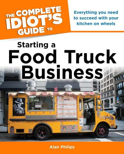complete idiot s guides lifestyle paperback the complete idiot s rh walmart com Food Truck Business Cards Food Truck Business Ideas