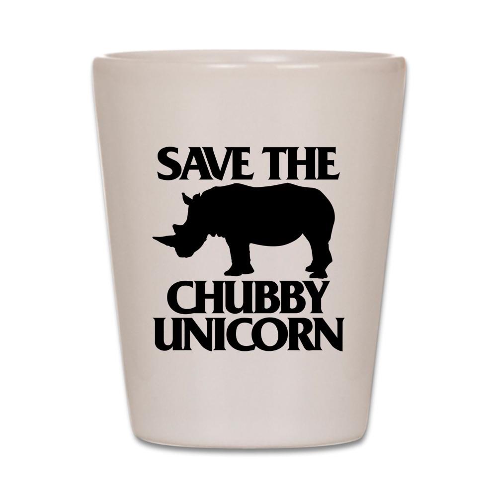 CafePress - Save The Chubby Unicorn - White Shot Glass, Unique and Funny Shot Glass
