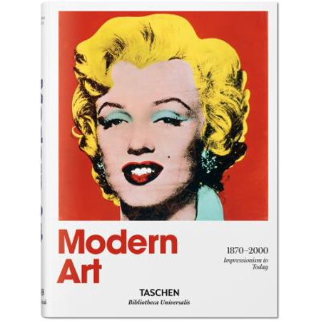 Modern Art. a History from Impressionism to Today : Impressionism to Today (Impressioning Keys)
