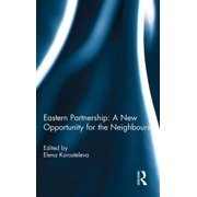 Eastern Partnership: A New Opportunity for the Neighbours? Paperback