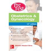 Obstetrics and Gynecology Pretest Self-Assessment and Review