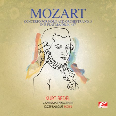 Mozart - Concerto for Horn & Orchestra No. 3 in E-Flat