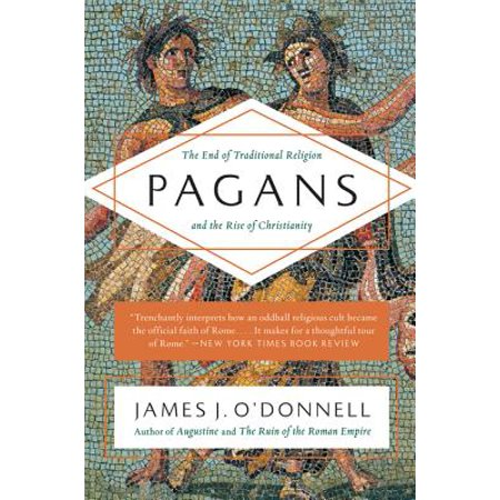 Pagans : The End of Traditional Religion and the Rise of - The Origins Of Halloween Pagan