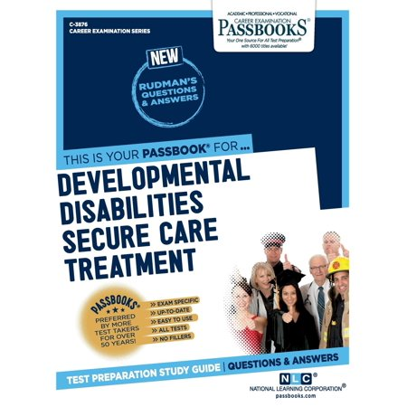 Developmental Disabilities Secure Care Treatment Aide (Lesson Plans For Adults With Developmental Disabilities)
