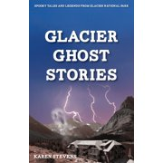 Glacier Ghost Stories - eBook