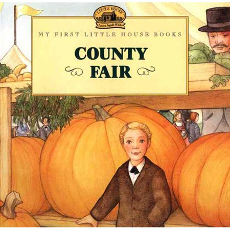 County Fair: Adapted from the Little House Books by Laura Ingalls Wilder