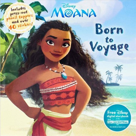 Disney Moana  Born To Voyage  Includes Press Out Pencil Toppers And Over 40 Stickers