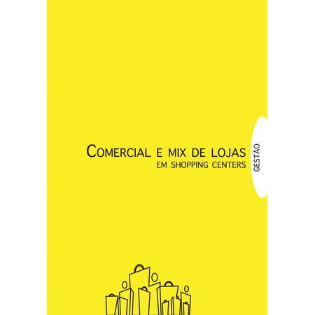 Gestão em Shopping Centers: Comercial e Mix de Lojas - eBook