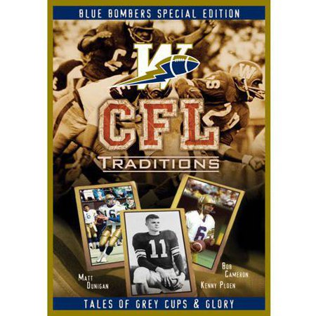 CFL Traditions: Winnipeg Blue Bombers