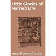 Little Stories of Married Life - eBook