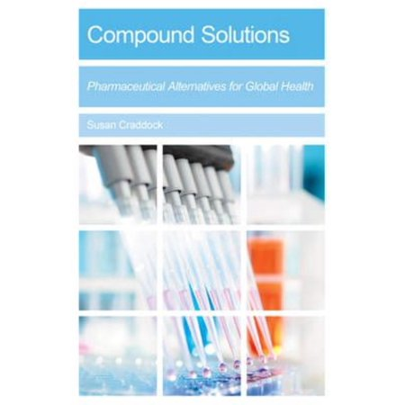 Compound Solutions  Pharmaceutical Alternatives For Global Health