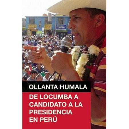 Ollanta Humala : de Locumba A Candidato a la Presidencia en Peru - Dia De Halloween En Peru
