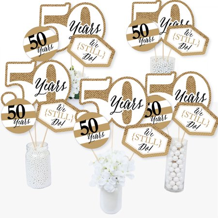 We Still Do - 50th Wedding Anniversary - Anniversary Party Centerpiece Sticks - Table Toppers - Set of 15 (50th Wedding Anniversary Table Centerpieces)