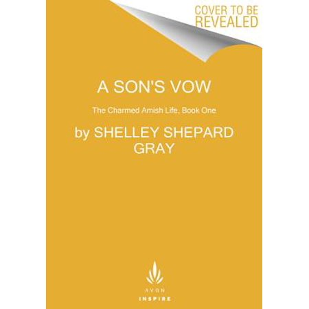 A Son's Vow : The Charmed Amish Life, Book One ()