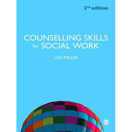 Counselling Skills for Social Work - eBook (Counselling Skills And Social Work A Relationship)