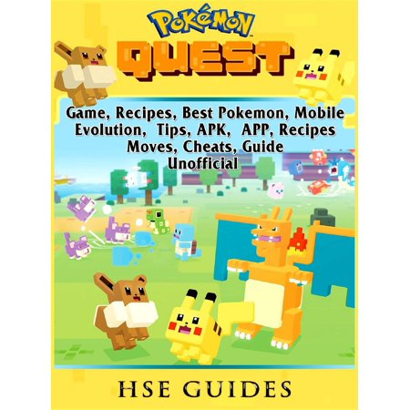 Pokemon Quest Game, Recipes, Best Pokemon, Mobile, Evolution, Tips, APK, APP, Recipes, Moves, Cheats, Guide Unofficial -