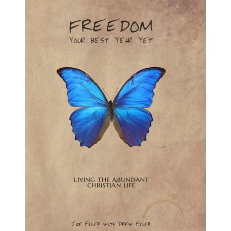 Freedom: Your Best Year Yet: Living the Abundant Christian Life - (Best Bible In A Year App)