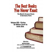 THE BEST BOOKS YOU NEVER READ: Vol VIII - Fiction - Scott to Zola - eBook